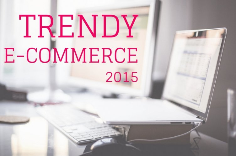 Trendy e-commerce na 2015 rok