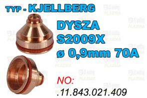 DYSZA S2009X - ø 0,9mm 70A-.11.843.021.409