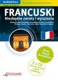 Francuski Niezbędne zwroty i wyrażenia + CD