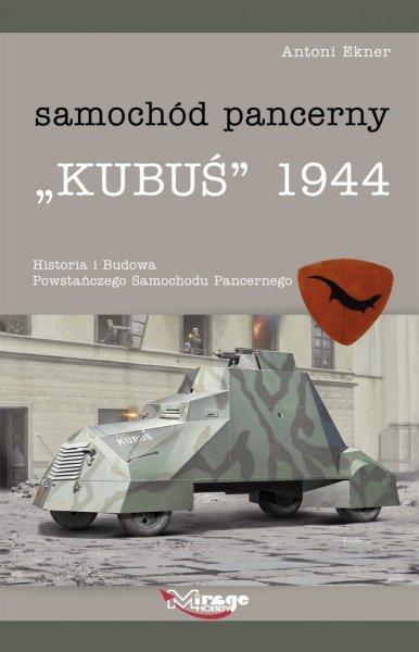Mirage PB0001 KUBUŚ Samochód pancerny - Historia i Budowa [Książka/Book]