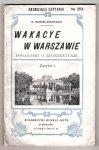 Marrene-Morzkowska Walerya - Wakacye w Warszawie. Pogadanki o architekturze. Cz.1