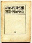 Sprawozdanie Polskiego Skarbu Wojskowego za czas od dnia od 1 IX 1912 r. do dnia 31 VIII 1913 roku