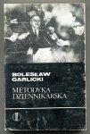 Garlicki Bolesław - Metodyka dziennikarska