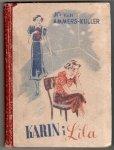 Jo van Ammers Kuller - Karin i Lila. Przełożyła Zofia Glarska. Nakład drugi
