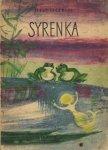 Ficowski Jerzy - Syrenka. Ilustrowała Teresa Tyszkiewiczowa.