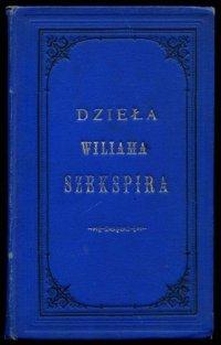 Biegeleisen Henryk - Wiliam Szekspir. Próba charakterystyki