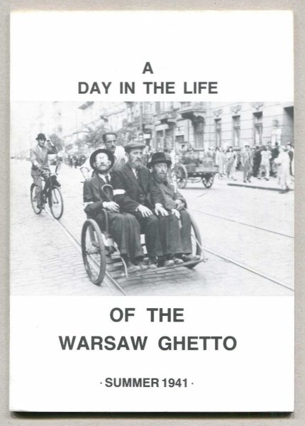A day in the life of the Warsaw Ghetto. Summer 1941. The Warsaw Ghetto Exhibition