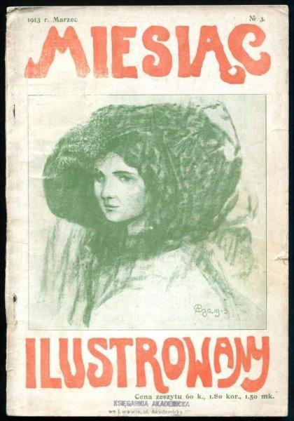 Miesiąc Ilustrowany. R. 2, nr 3: III 1913.