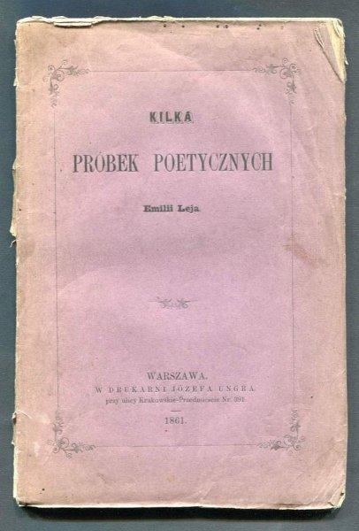 Leja Emilia - Kilka próbek poetycznych.