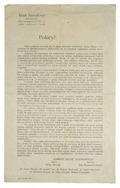 POLACY! Niżej podpisani zwracają się do ogółu obywateli starożytnej stolicy Polski z wezwaniem do jaknajliczniejszego zapisywania się na członków organizacyi objętej nazwą Klub Narodowy [...]. Dziś należy sobie powiedzieć, że nie wszystko jest do sprzedan
