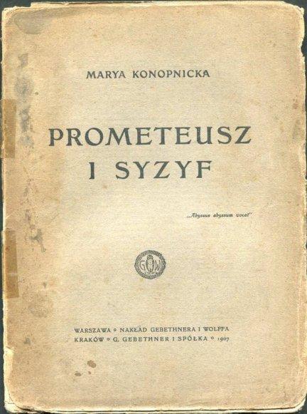 Konopnicka Maria - Prometeusz i Syzyf