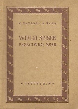 Sayers Michał, Kahn Albert - Wielki spisek przeciwko ZSRR. Wydanie drugie.