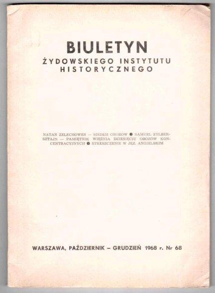 BIULETYN Żydowskiego Instytutu Historycznego. Nr 68: X-XII 1968.