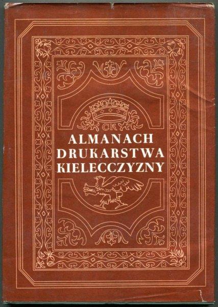 Butwiłło Jerzy, Nosal Zbigniew - Almanach drukarstwa Kielecczyzny.