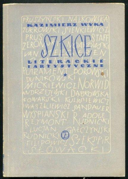Wyka Kazimierz - Szkice literackie i artystyczne, t.1-2