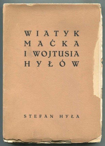 Hyła Stefan - Wiatyk Maćka i Wojtusia Hyłów.