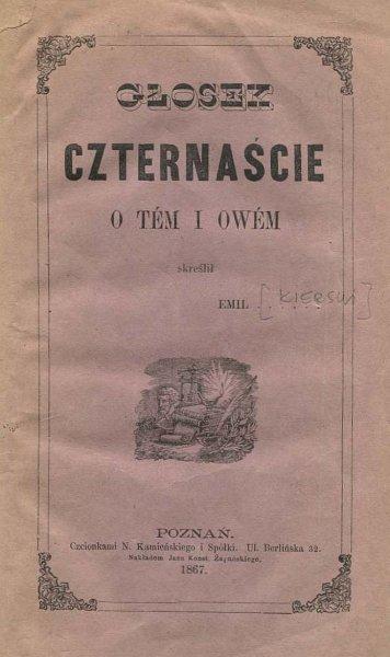 Kierski Emil - Głosek czternaście o tem i owem. Skreślił Emil ......