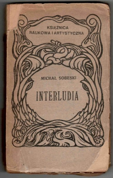Sobeski Michał - Interludia. Z pogranicza sztuki i filozofii.