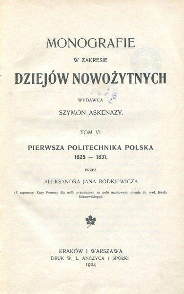 Rodkiewicz Aleksander Jan - Pierwsza Politechnika polska 1825 - 1831