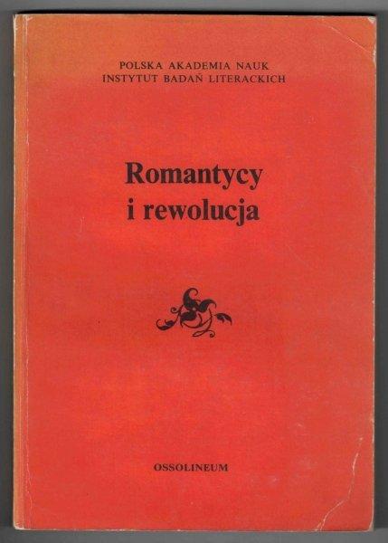 Kowalczykowa Alina - Romantycy i rewolucja. Studia pod redakcją ...