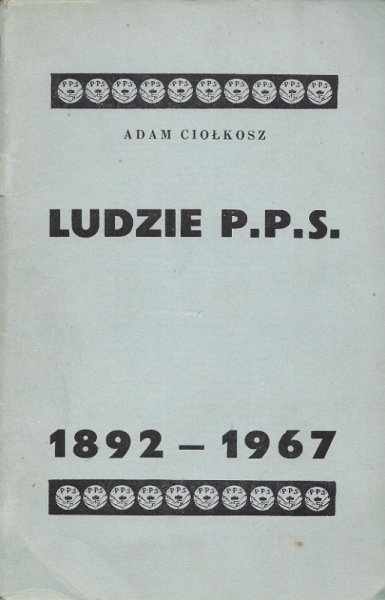 Ciołkosz Adam - Ludzie P.P.S.