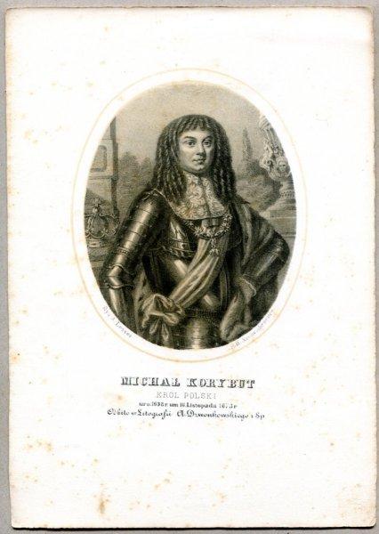 Michał Korybut - Król Polski - litografia. [Rys. Aleksander Lesser. Litografował H.Aschenbrenner]