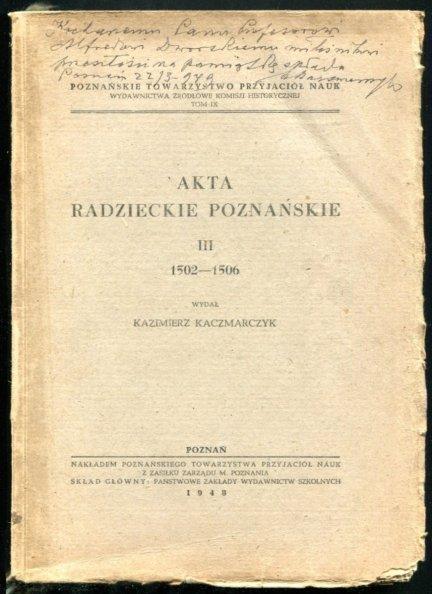 Kaczmarczyk Kazimierz - Akta radzieckie poznańskie, cz.3: 1502-1506.