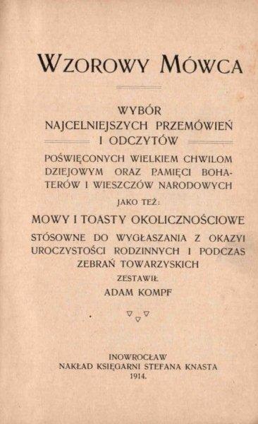 Wzorowy mówca. Wybór najcelniejszych przemówień i odczytów. 1914