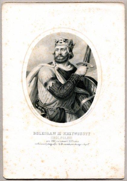 Bolesław III Krzywousty - Król Polski - litografia. [Rys. Aleksander Lesser. Litografował H.Aschenbrenner]