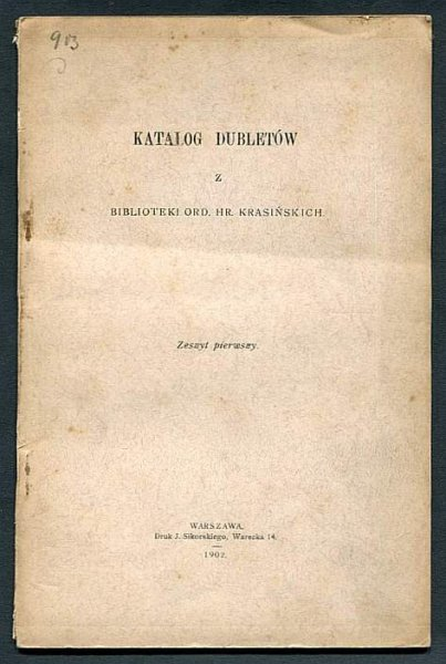 Katalog dubletów z Biblioteki Ord. hr. Krasińskich. Zesz. 1-2.