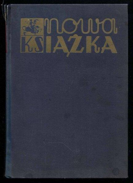 Nowa Książka. R.1, z. 1-10: 1934