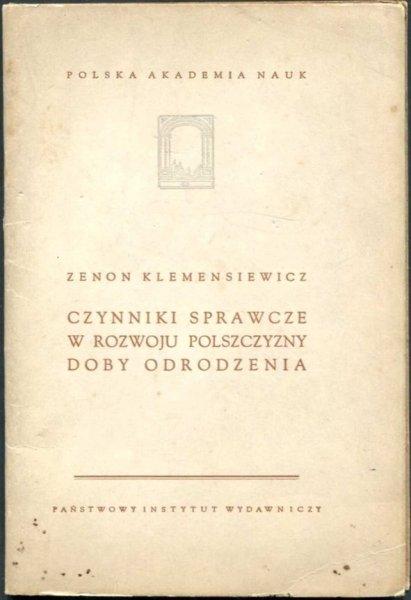 Klemensiewicz Zenon - Czynniki sprawcze w rozwoju polszczyzny doby odrodzenia