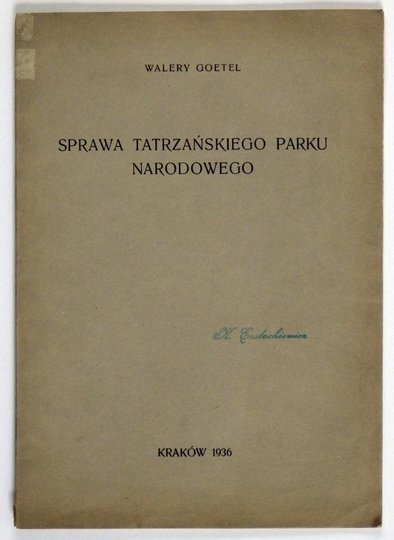 GOETEL Walery - Sprawa Tatrzańskiego Parku Narodowego.
