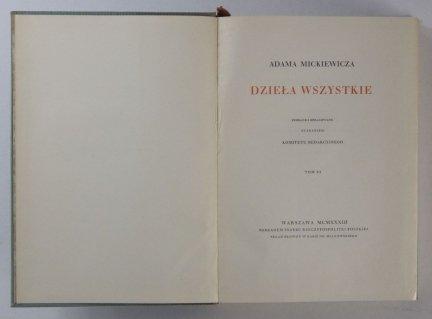 Mickiewicz Adam - Dzieła wszystkie. Zebrane i opracowane staraniem Komitetu Redakcyjnego. T.11: Przemówienia. Opracował Stanisław Pigoń
