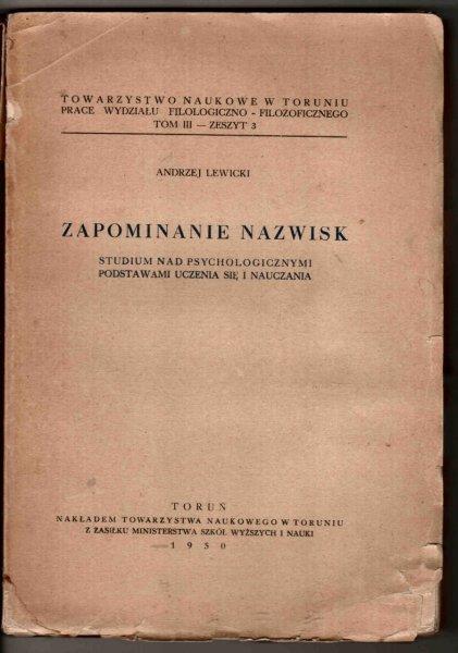 Lewicki Andrzej - Zapominanie nazwisk. Studium nad psychologicznymi podstawami uczenia się i nauczania