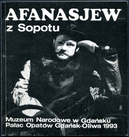 Muzeum Narodowe Gdańsk. Afanasjew z Sopotu.