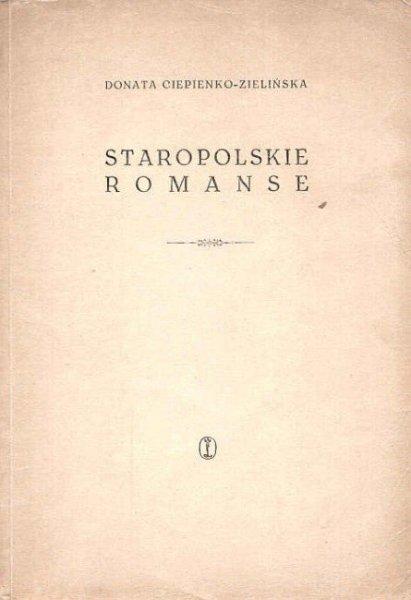Ciepienko-Zielińska Donata - Staropolskie romanse