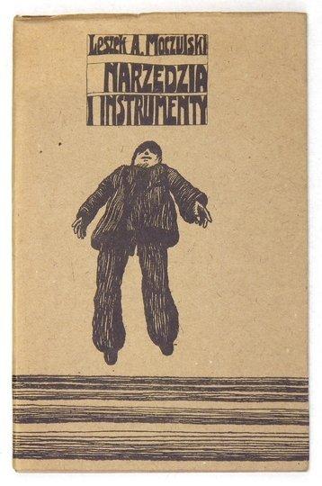 MOCZULSKI Leszek A[leksander] - Narzędzia i instrumenty. Ilustrował Jan Sawka. [dedykacja autora]