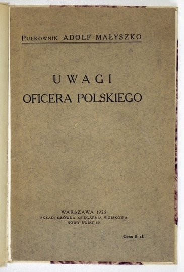 MAŁYSZKO Adolf - Uwagi oficera polskiego.