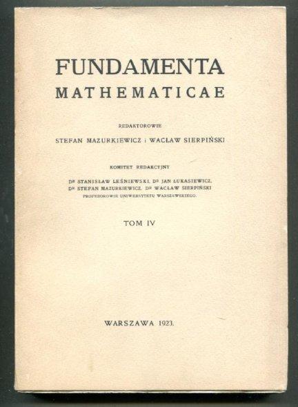 Fundamenta Mathematicae. Redaktorowie: Stefan Mazurkiewicz i Wacław Sierpiński. T.4 [1963]