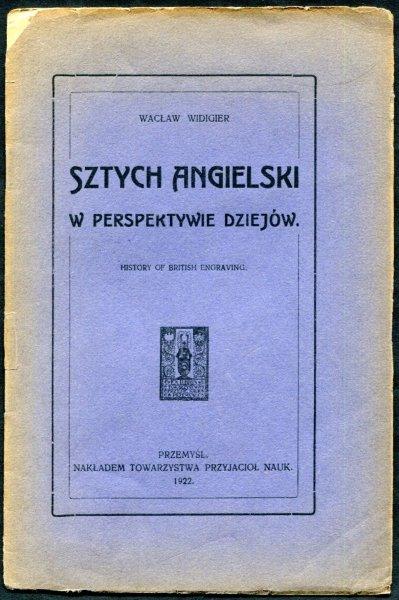 Widigier Wacław - Sztych angielski w perspektywie dziejów (History of British Engraving)