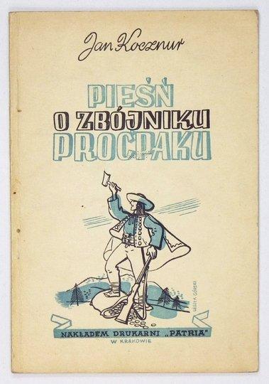 KOCZNUR Jan - Pieśń o zbójniku Proćpaku