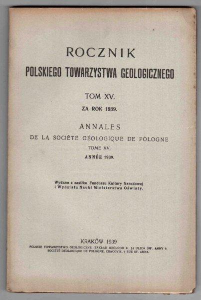 Rocznik Polskiego Towarzystwa Geologicznego T.XV za rok 1939
