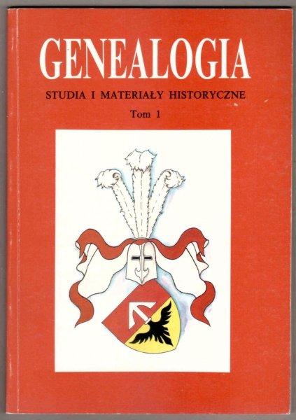 Genealogia. Studia i Materiały Historyczne. T.1. Redaktor Marek Górny