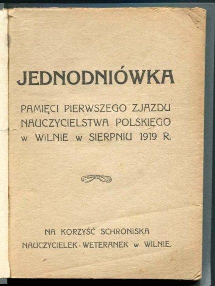 Jednodniówka Pamięci Pierwszego Zjazdu Nauczycielstwa Polskiego