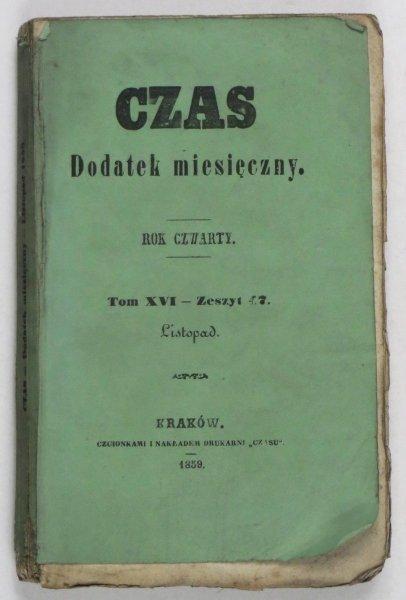 Czas. Dodatek miesięczny. R. 4, T. 16, z. 47: XI 1859.
