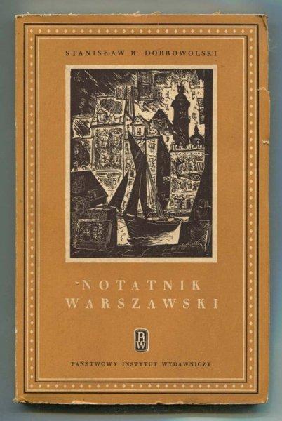 Dobrowolski Stanisław Ryszard - Notatnik warszawski.
