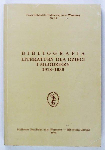 Krassowska Bogumiła, Grefkowicz Alina - Bibliografia literatury dla dzieci i młodzieży 1918-1939. Literatura polska i przekłady.