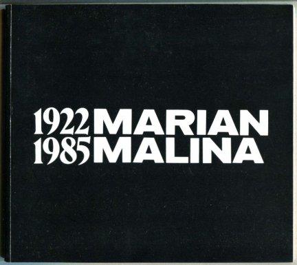 Muzeum Śląskie, Biuro Wystaw Artystycznych w Katowicach. Marian Malina 1922-1985.
