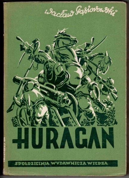 Gąsiorowski Wacław - Huragan. Powieść historyczna z epoki napoleońskiej. T.1-2. W przeróbce dla młodzieży dokonanej przez autora.